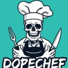 DopeChef